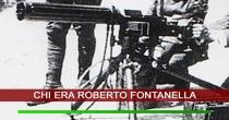Chi era il Ten. Roberto Fontanella (1890 - 1917)