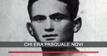 Chi era Pasquale Novi (1915 - 1936)